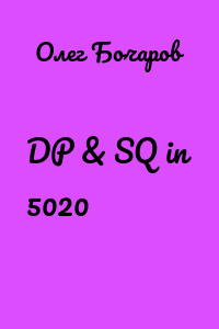 DP & SQ in 5020