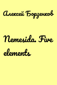 Nemesida. Five elements